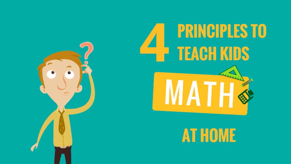 4 nguyên tắc bạn nên nhớ khi cùng con học toán ở nhà